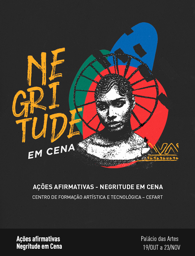 Evento: Ações afirmativas: Negritude em Cena   Cefart