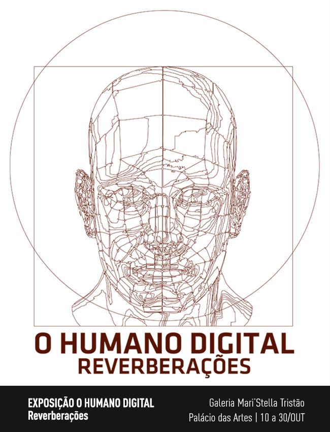 Evento: Exposição Humano Digital: Reverberações