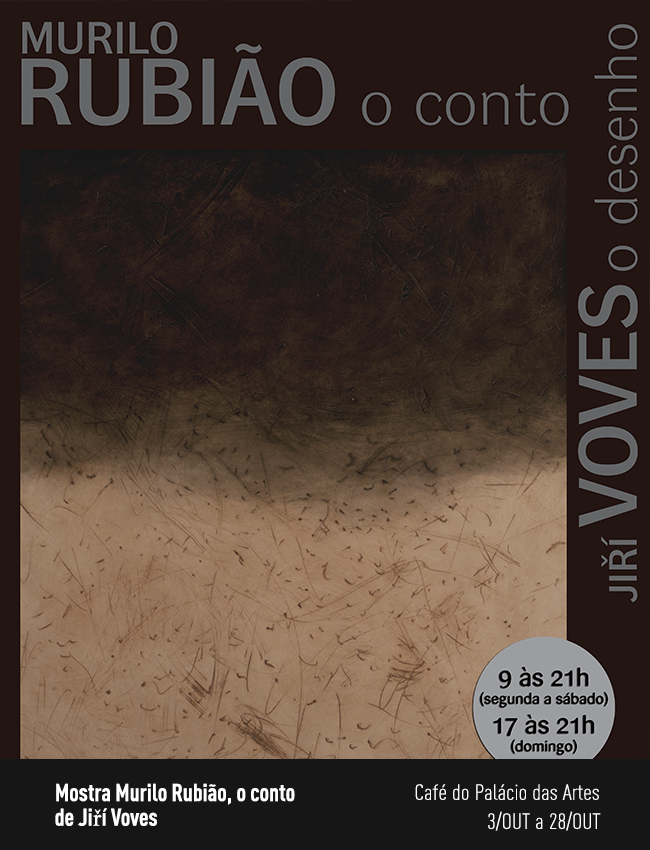 Evento: Mostra Murilo Rubião, o conto, de Jiří Voves
