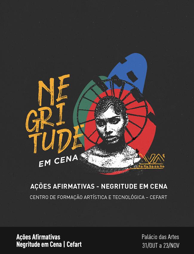 Evento: Ações afirmativas: Negritude em Cena | Cefart