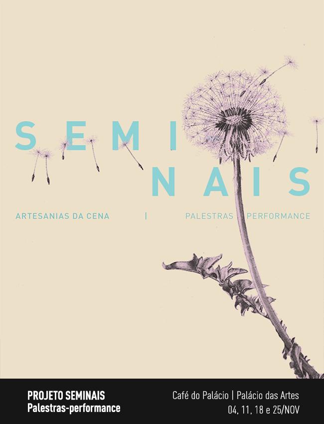 Evento: Seminais Sensorialidade da Cena | Palestras e Performance | Cefart