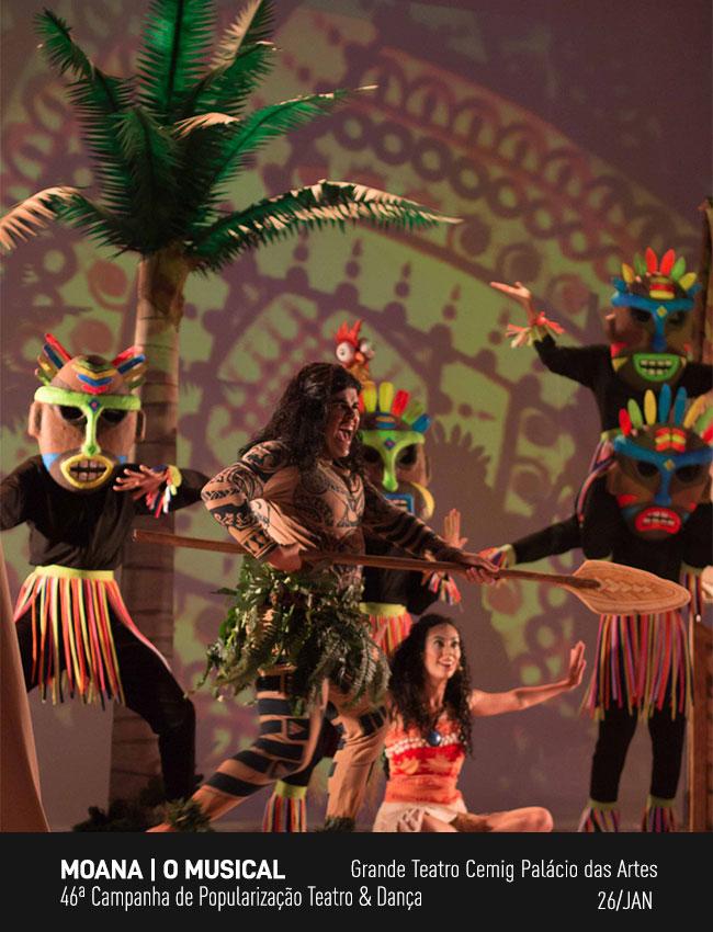 Evento: Moana, o Musical    46ª Campanha de Popularização Teatro & Dança