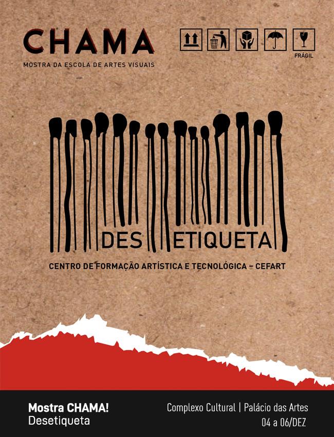 Evento: Mostra CHAMA! | Desetiqueta