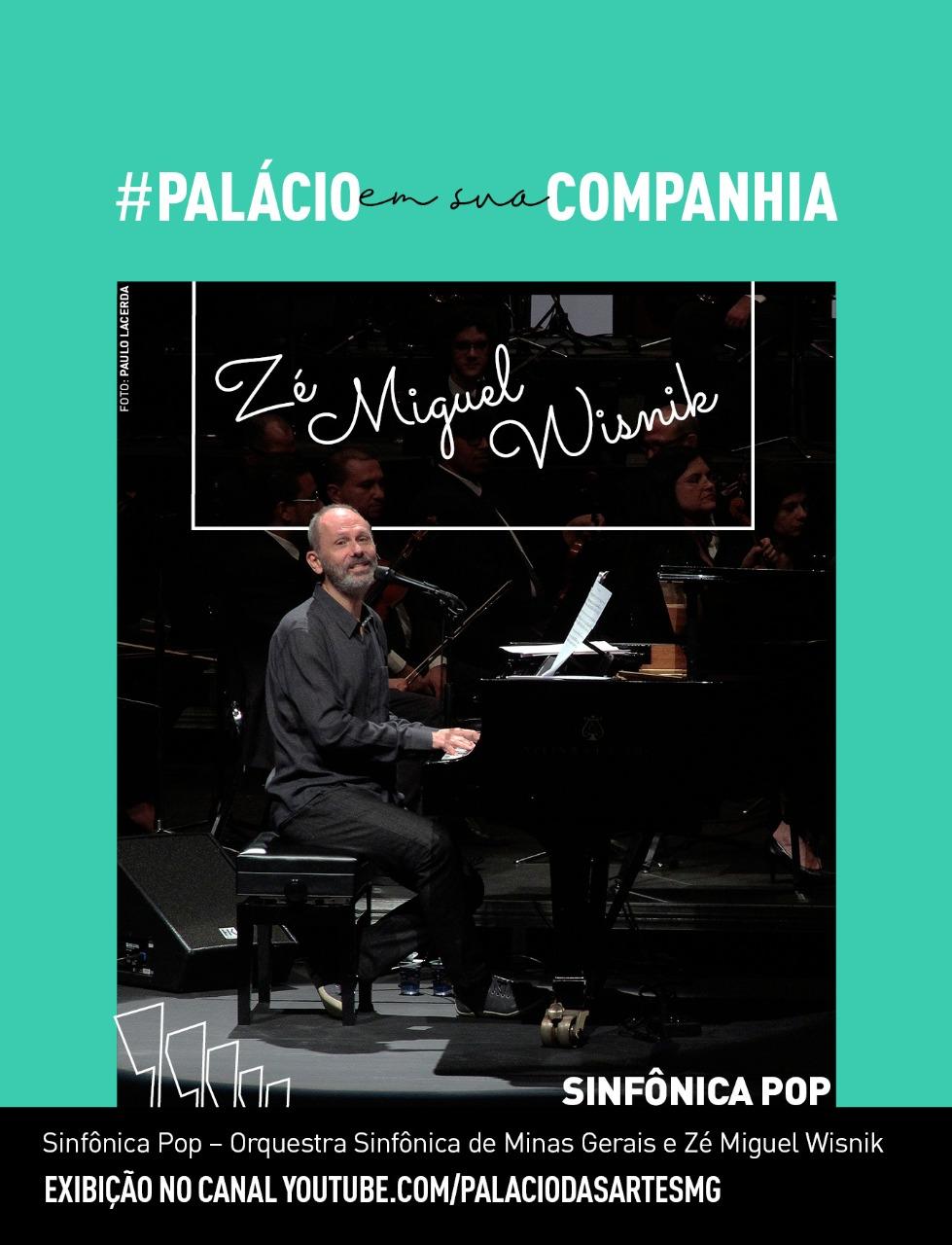 Evento: FCS exibe Sinfônica Pop com Zé Miguel Wisnik pelo #palacioemsuacompanhia