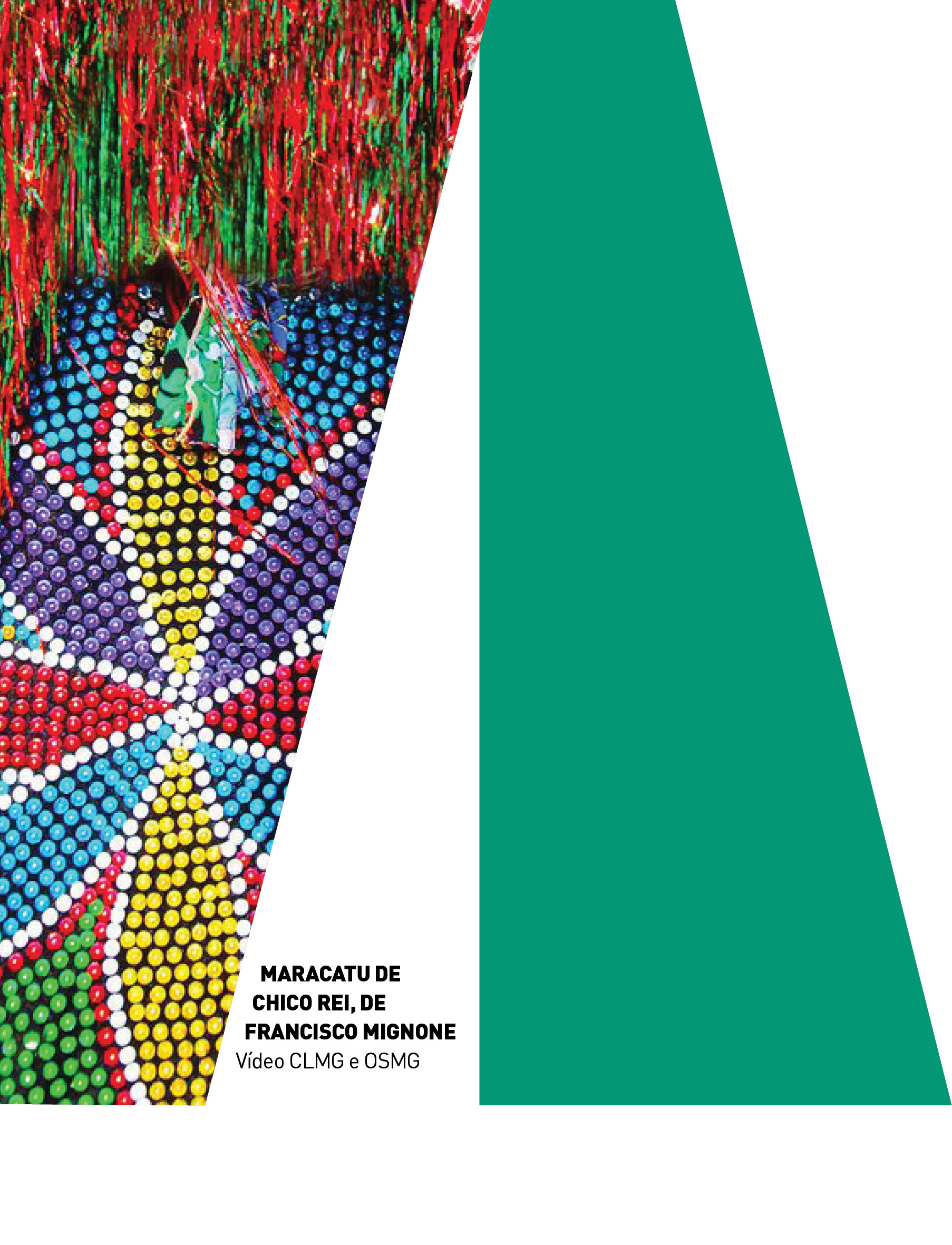 Evento: Maracatu de Chico Rei | Coral Lírico e Orquestra Sinfônica de Minas Gerais