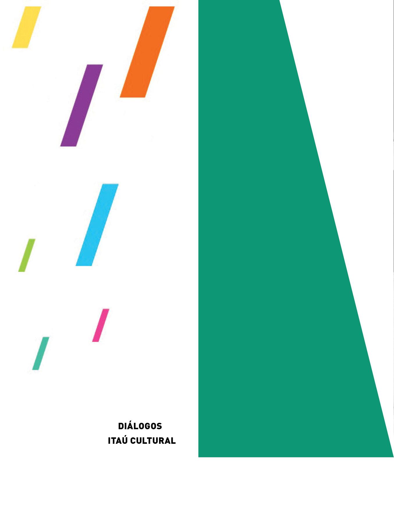 Evento: FCS é convidada da série Diálogos Itaú Cultural