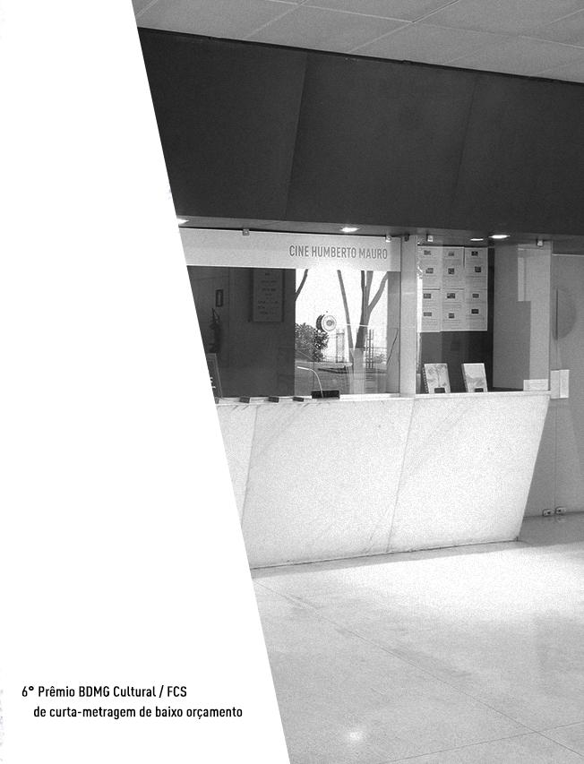 Evento: Inscrições abertas | 6º Prêmio BDMG Cultural / FCS de curta-metragem de baixo orçamento