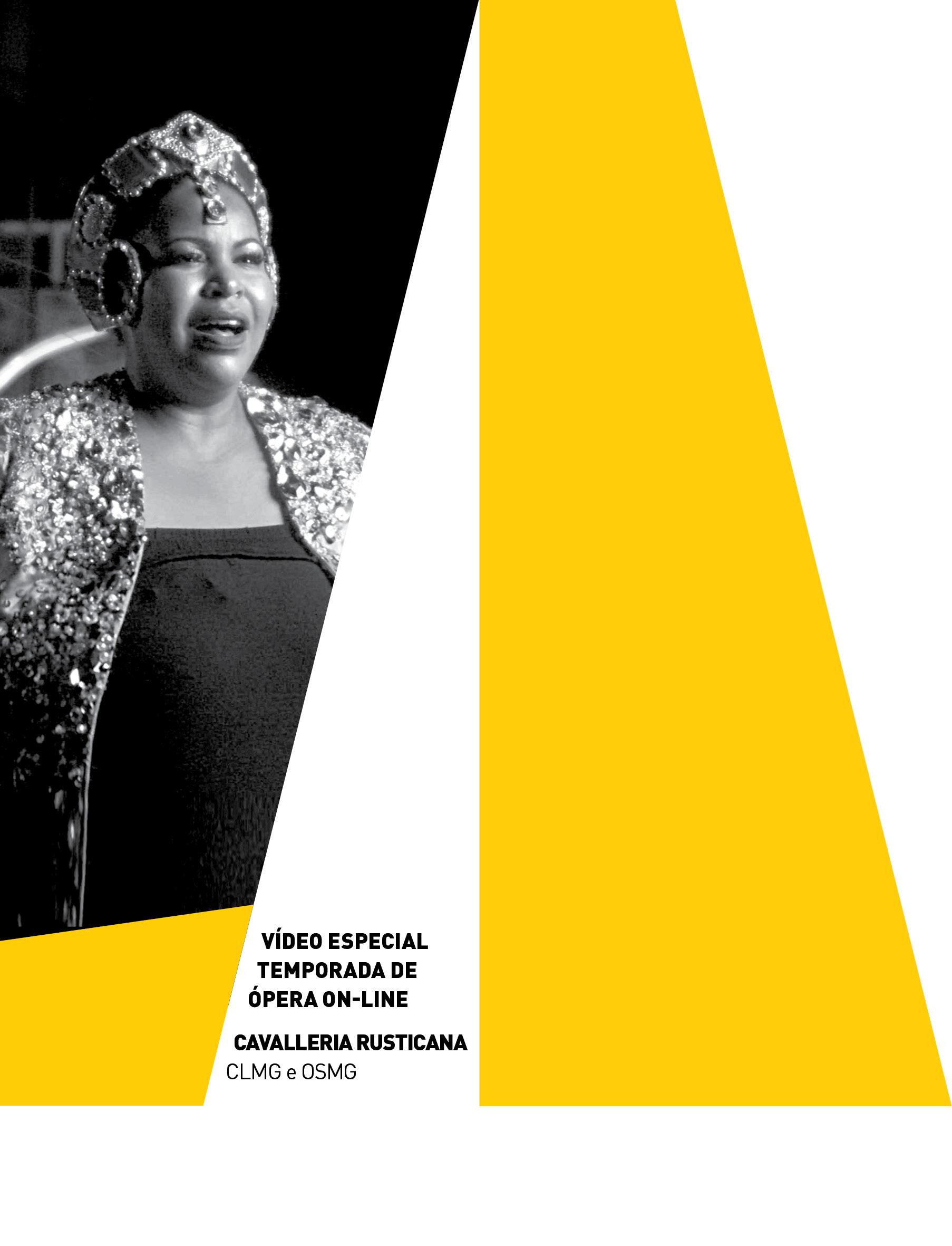 Evento: Vídeo Especial Temporada de Ópera | Cavalleria Rusticana | OSMG e CLMG