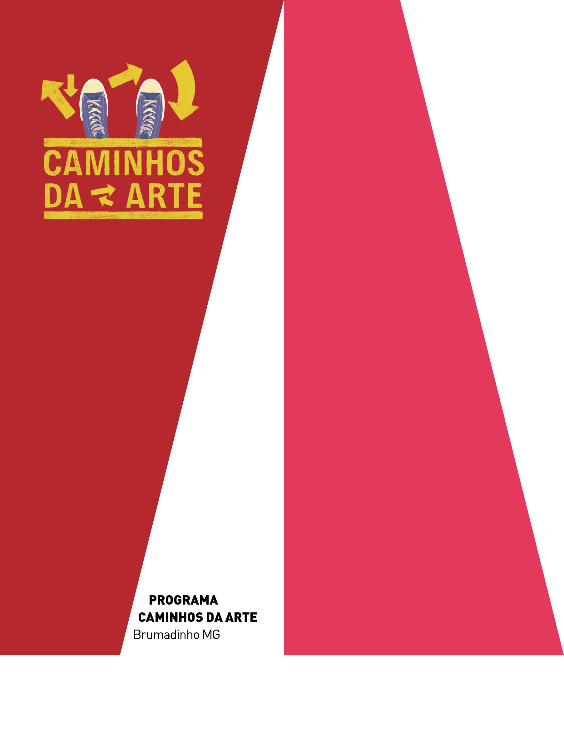 Evento: FCS e Palácio das Artes inauguram o Programa CAMINHOS DA ARTE, voltado para a transformação social em Brumadinho