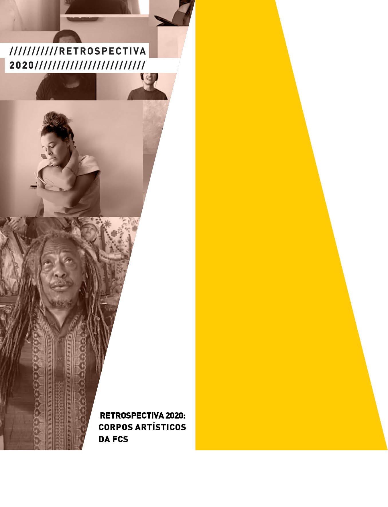 Evento: Retrospectiva 2020 relembra produções memoráveis dos Corpos Artísticos da FCS