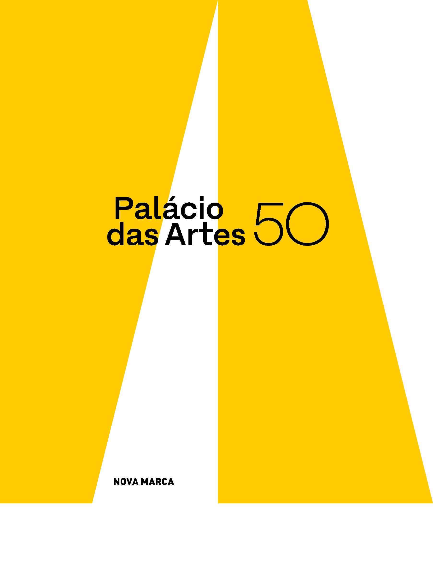Evento: Palácio das Artes ganha marca criada pela Greco Design para comemorar seus 50 anos