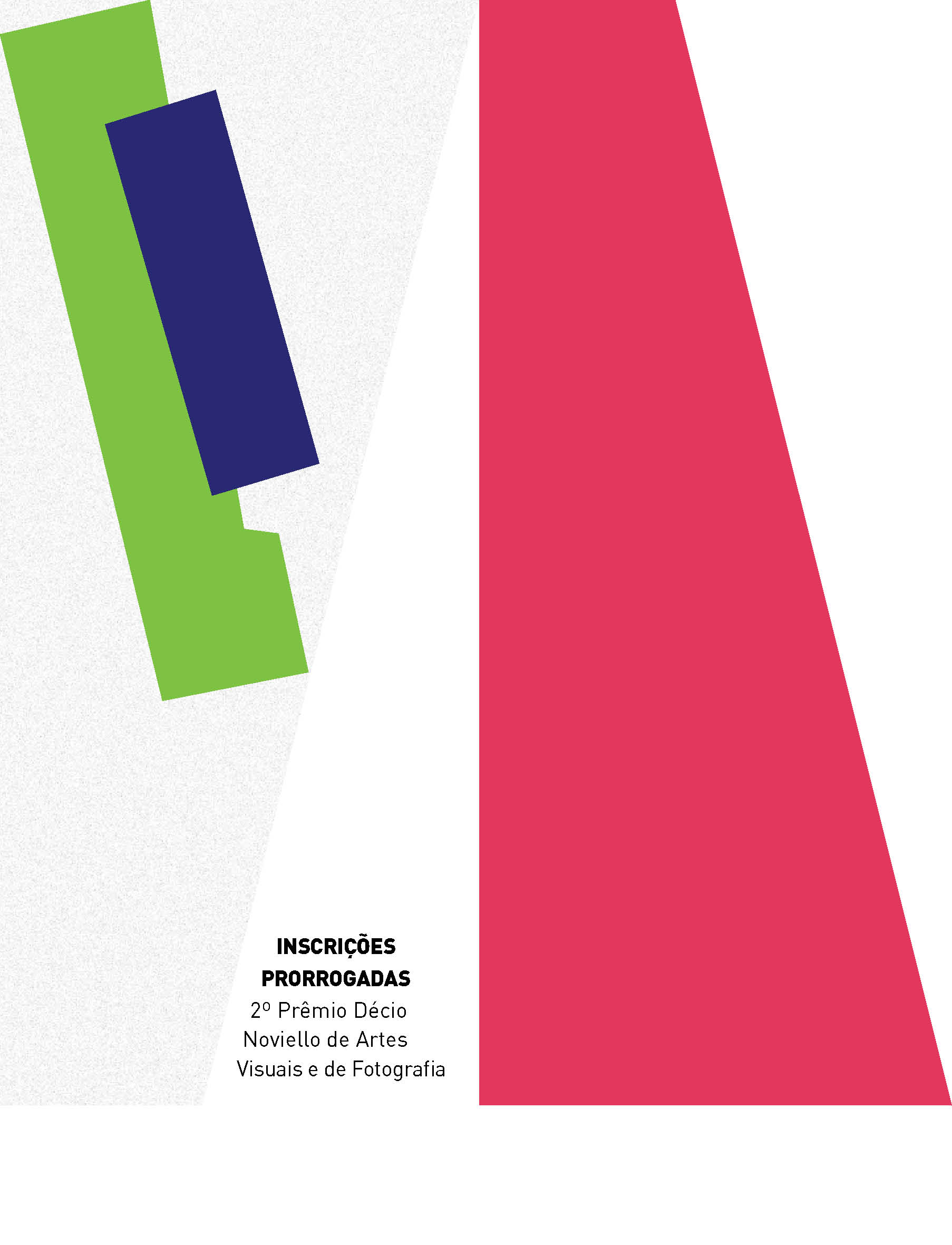Evento: INSCRIÇÕES PRORROGADAS | 2º Prêmio Décio Noviello de Artes Visuais e Fotografia