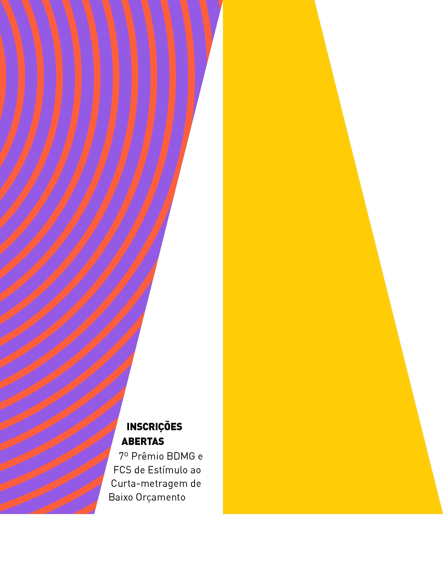 Evento: 7º Prêmio BDMG Cultural / FCS de Estímulo ao Curta-Metragem de Baixo Orçamento