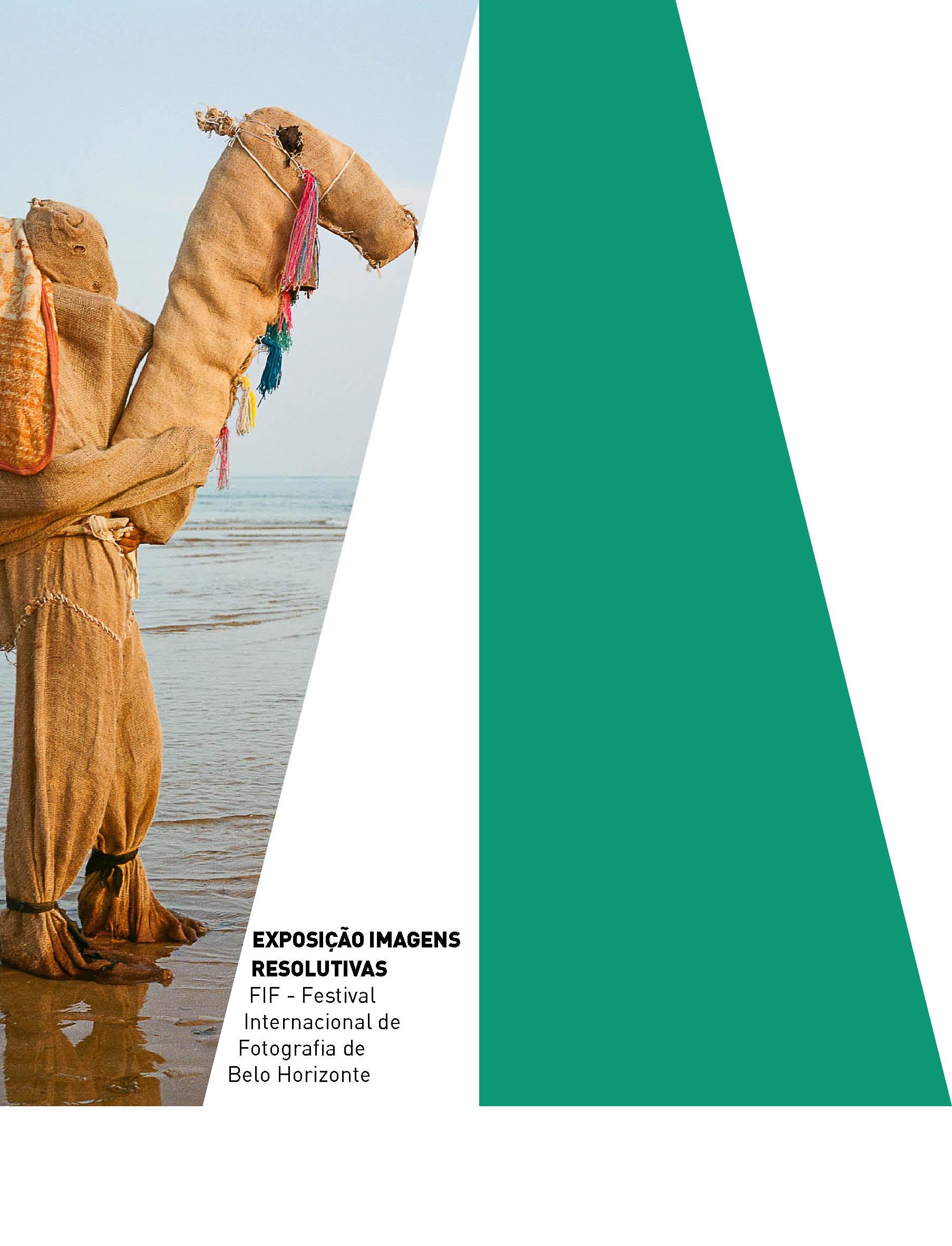 Evento: IMAGENS RESOLUTIVAS | 4º Festival Internacional de Fotografia de Belo Horizonte (FIF-BH)
