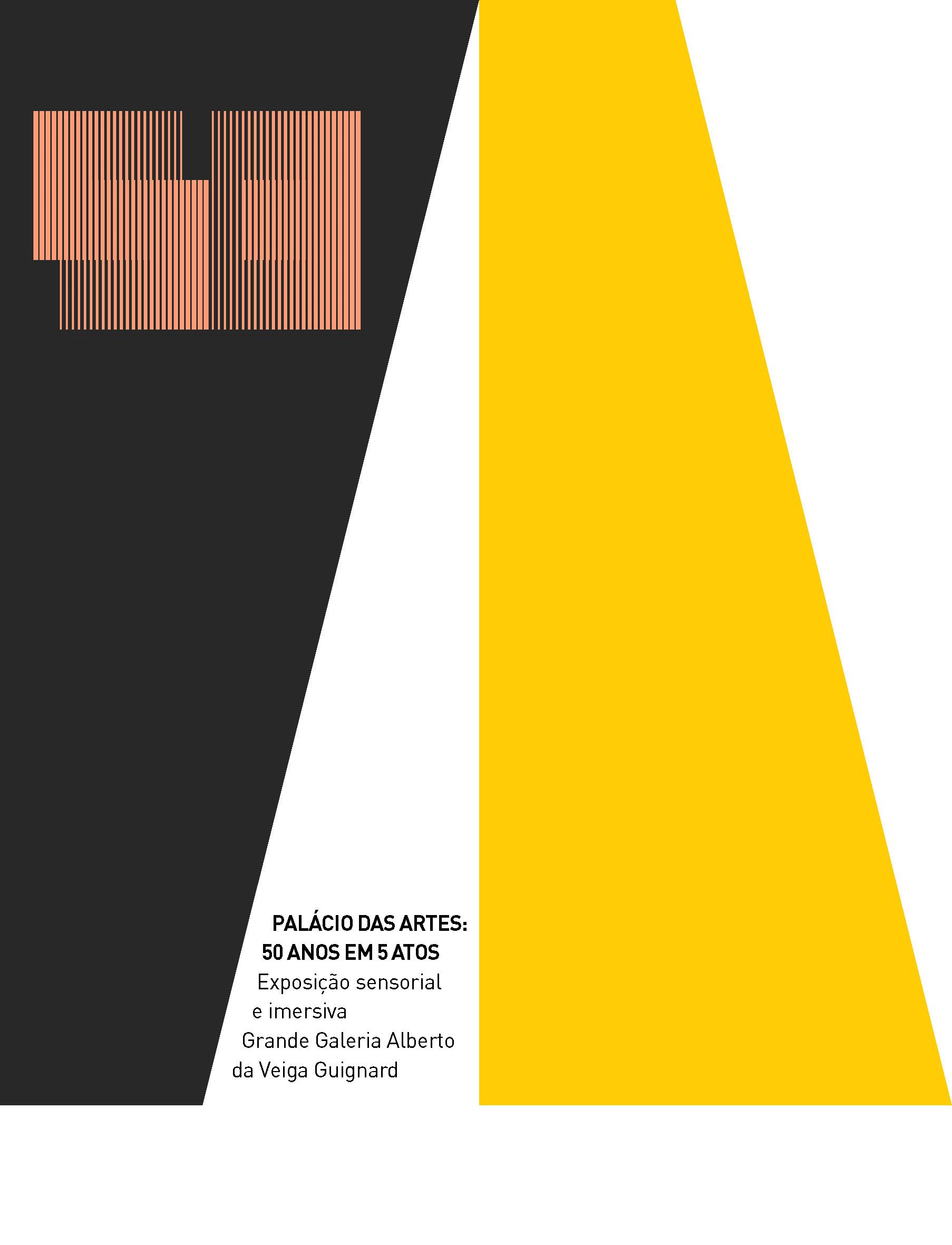 Evento: 50 ANOS EM 5 ATOS: exposição sensorial e imersiva celebra cinquentenário do Palácio das Artes