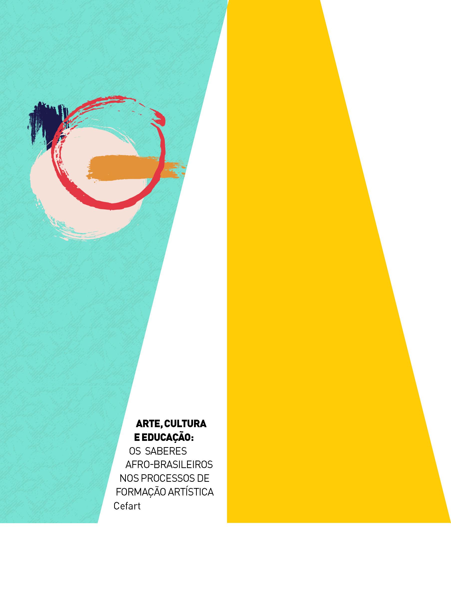 Evento: Arte, Cultura e Educação: os saberes Afro-brasileiros nos processos de formação artística