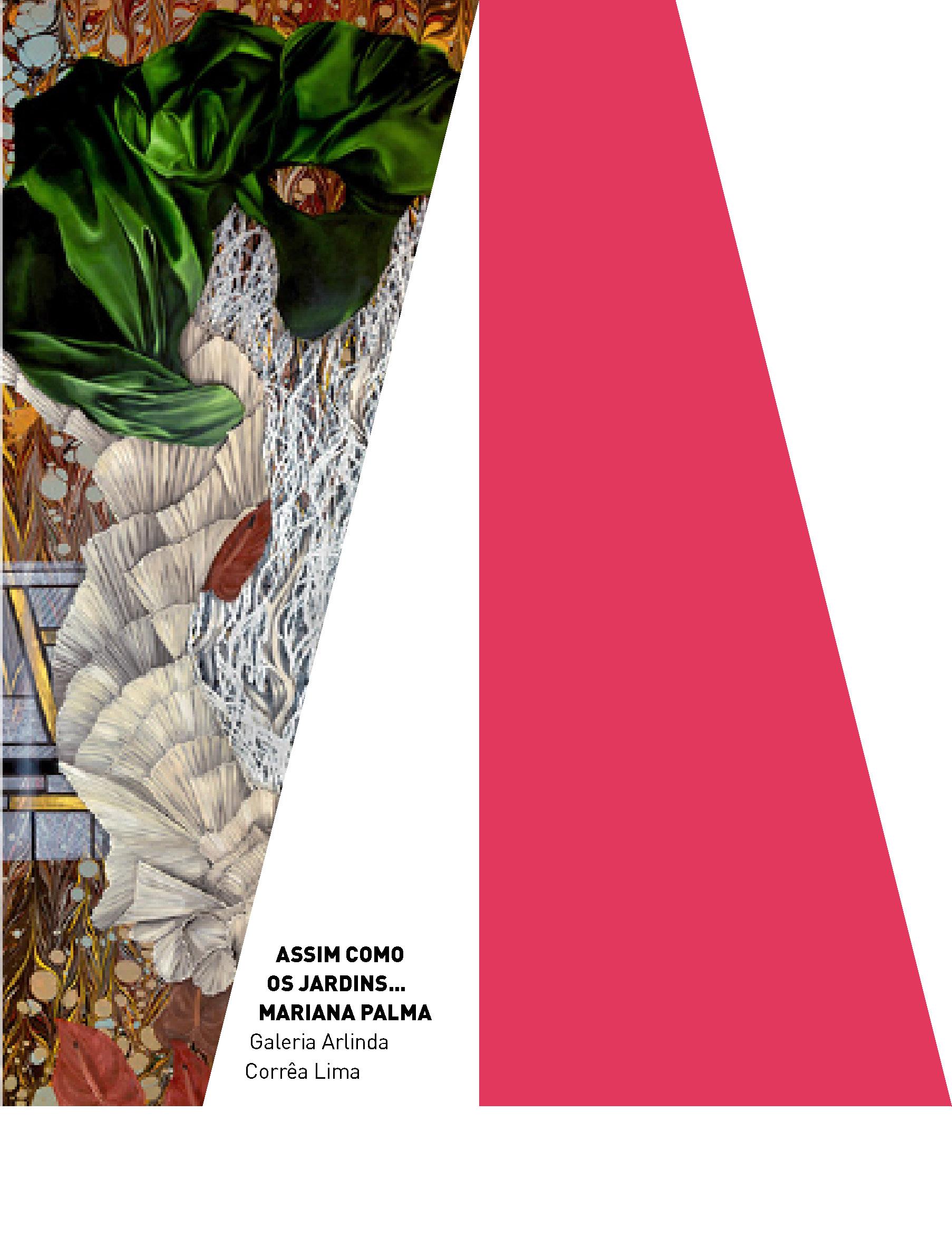 Evento: Assim como os jardins... | Exposição de Mariana Palma