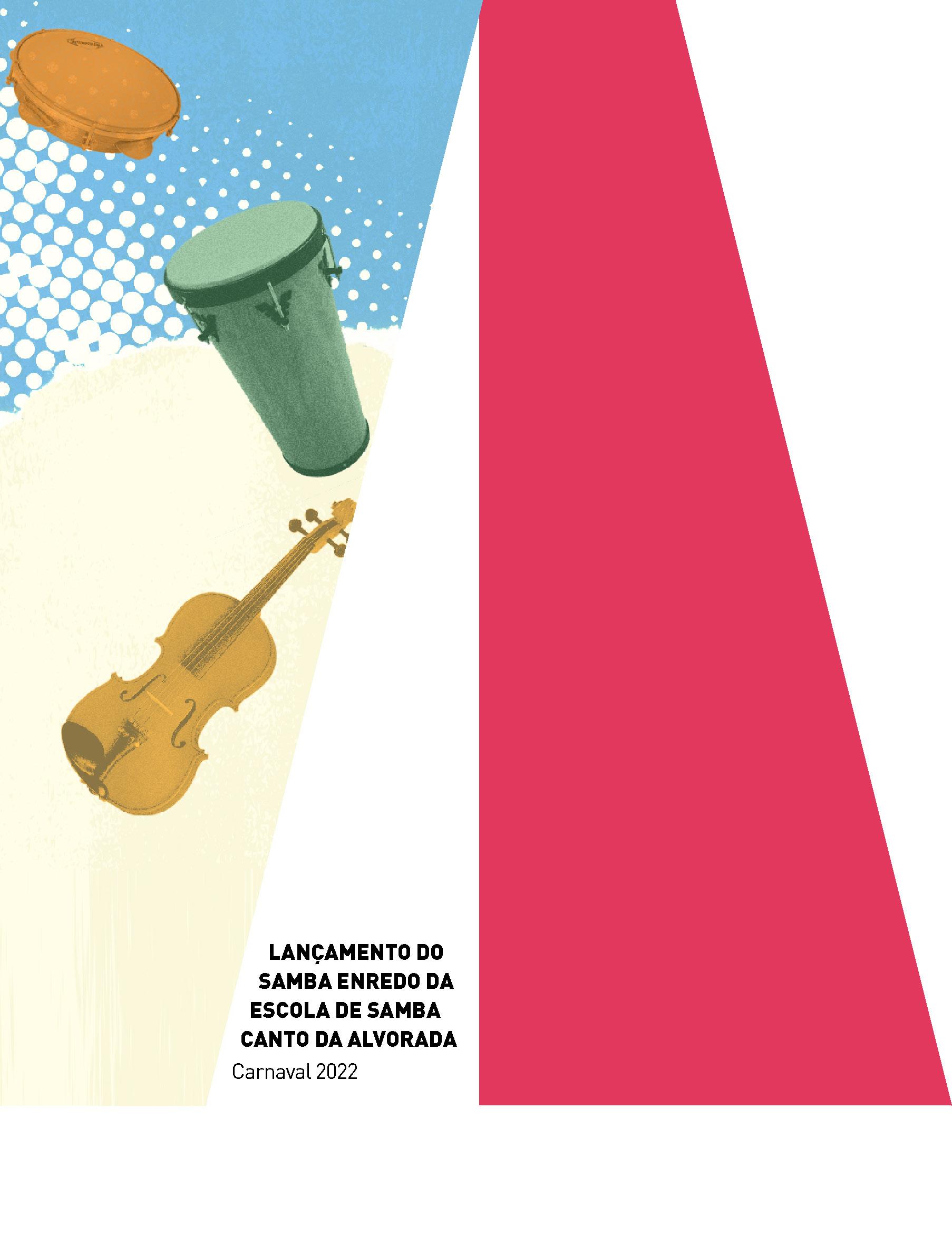 Evento: Escola de Samba CANTO DA ALVORADA homenageia FCS no Carnaval 2022