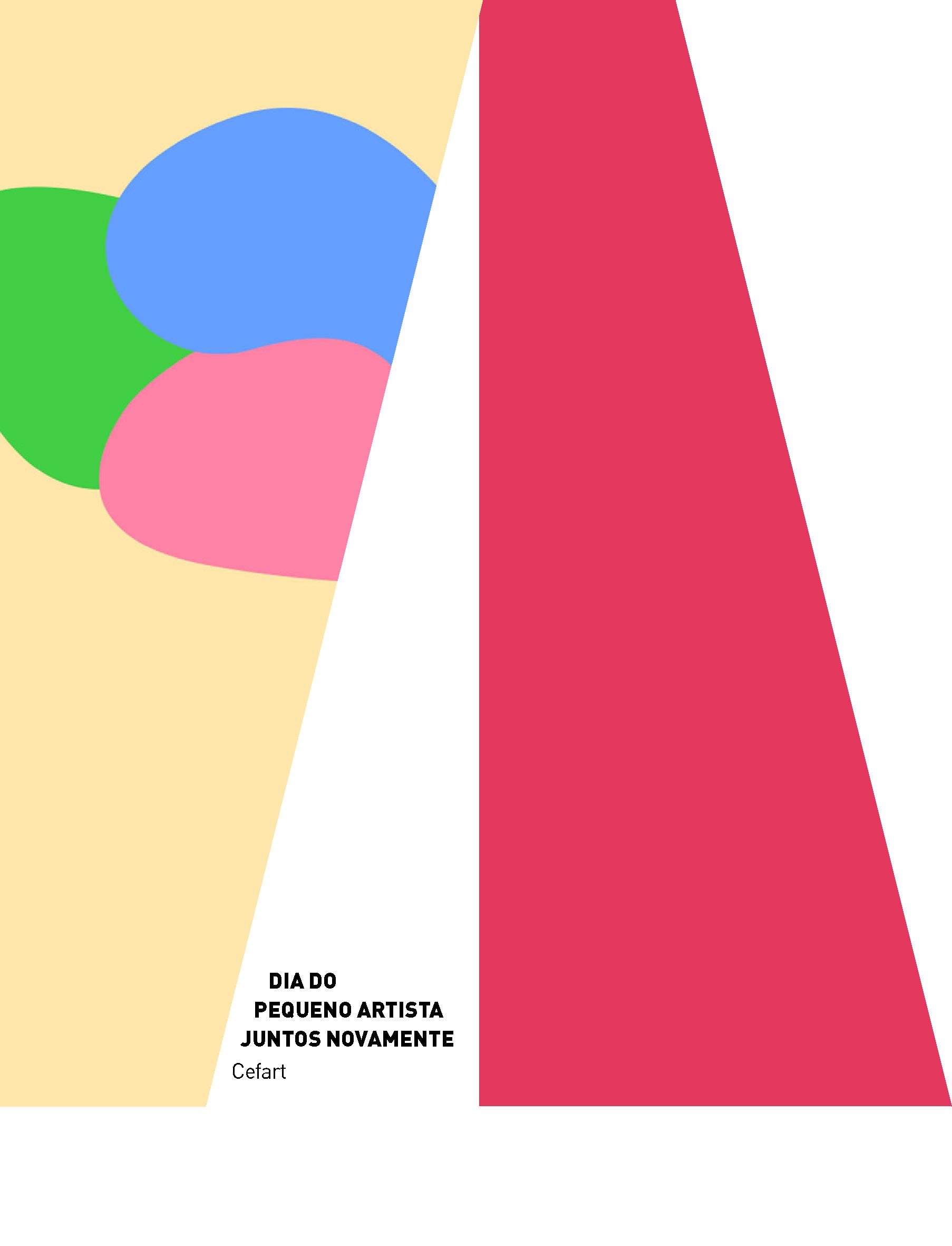 Evento: Dia do Pequeno Artista | Juntos Novamente